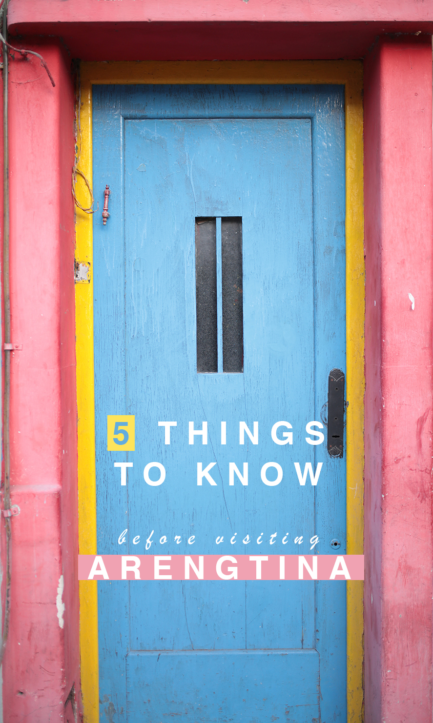 5 Things to Know Before Visiting Buenos Aires