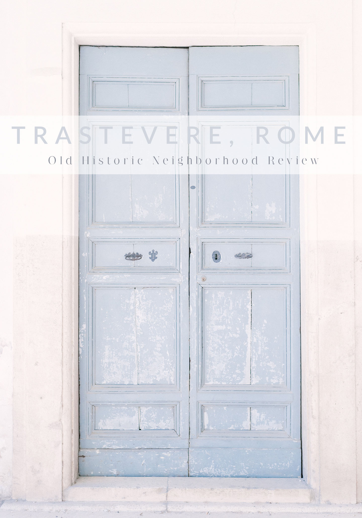 Trastevere, Rome Neighborhood Review