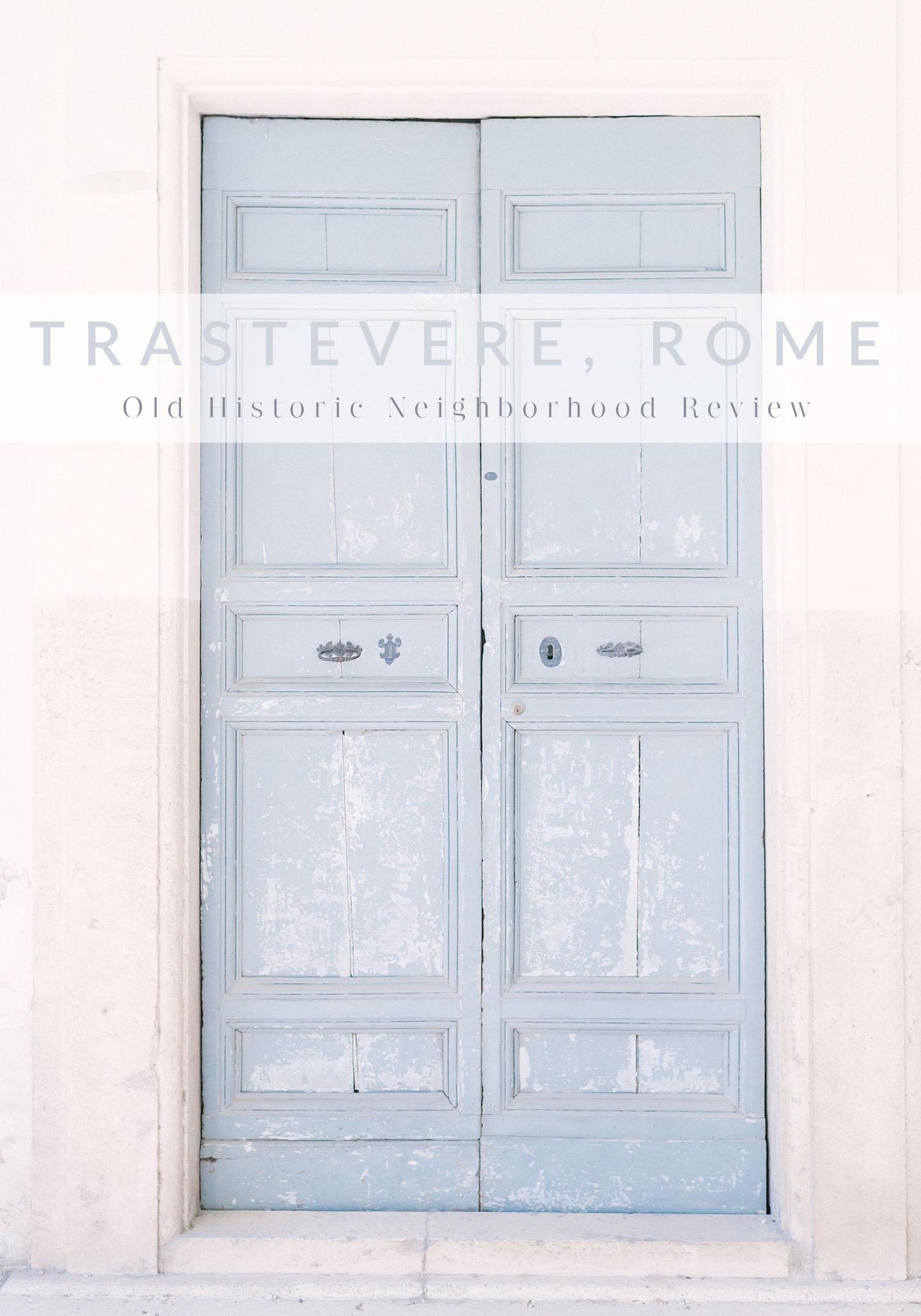 Trastevere, Rome Neighborhood Review